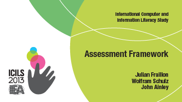 International Computer and Information Literacy Study Assessment Framework